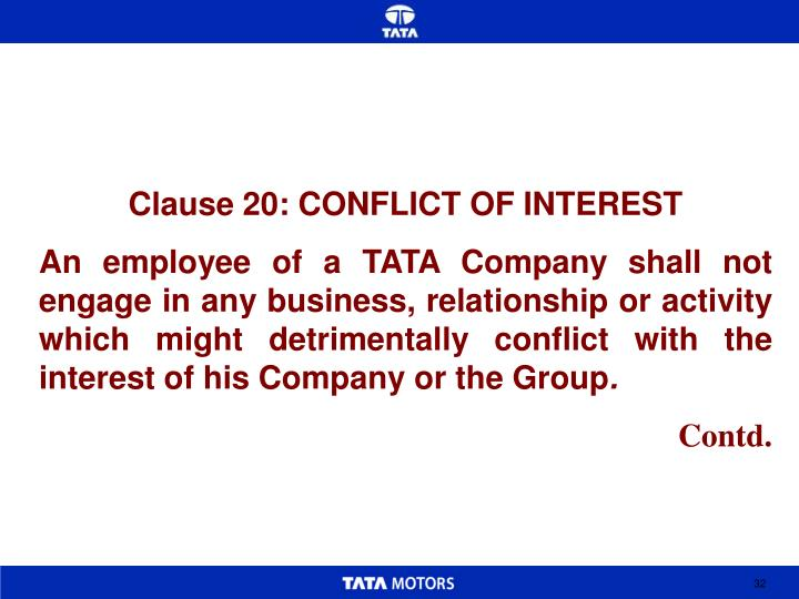 Clause 20: CONFLICT OF INTEREST