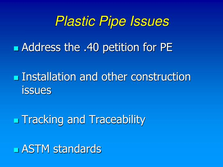 Plastic Pipe Issues