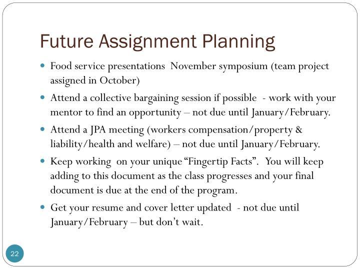 Future Assignment Planning