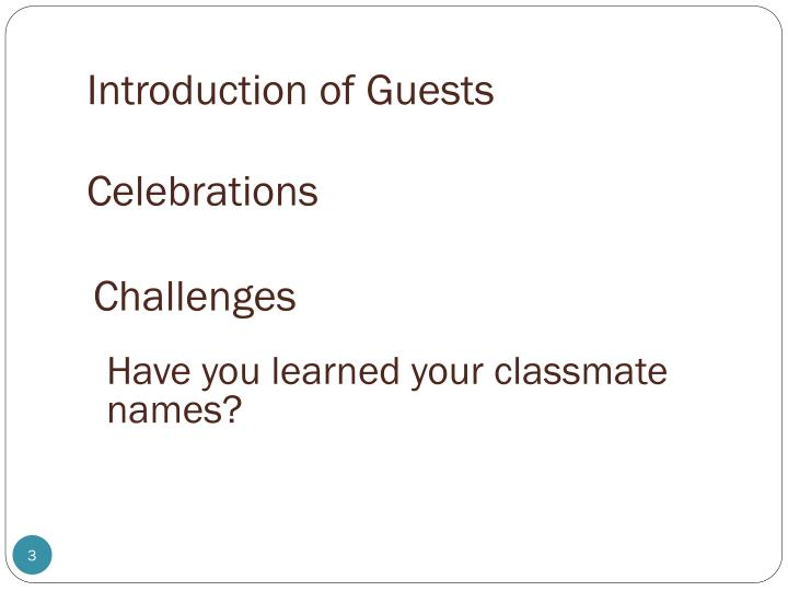 Introduction of Guests