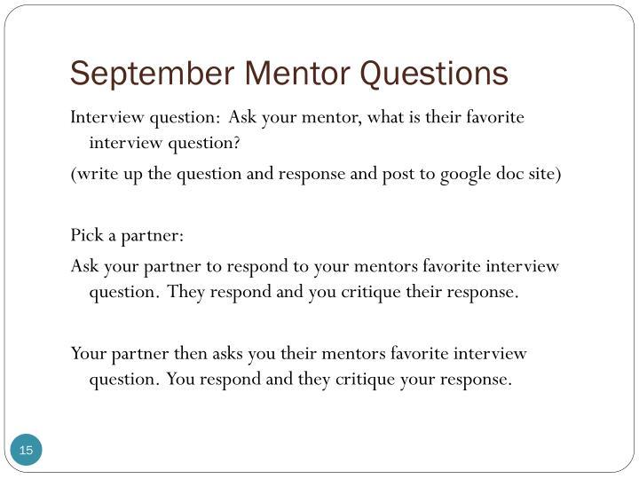 September Mentor Questions