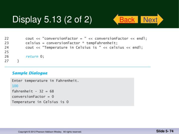 Display 5.13 (2 of 2)