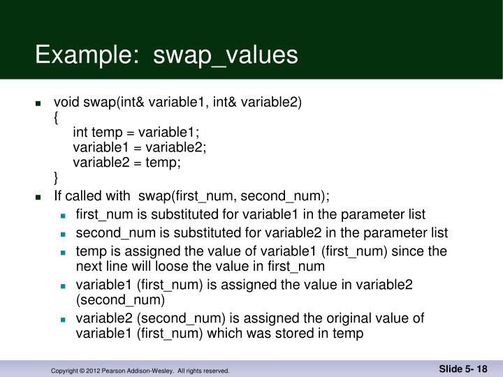Example:  swap_values