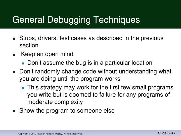 General Debugging Techniques