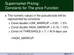 supermarket pricing constants for the price function
