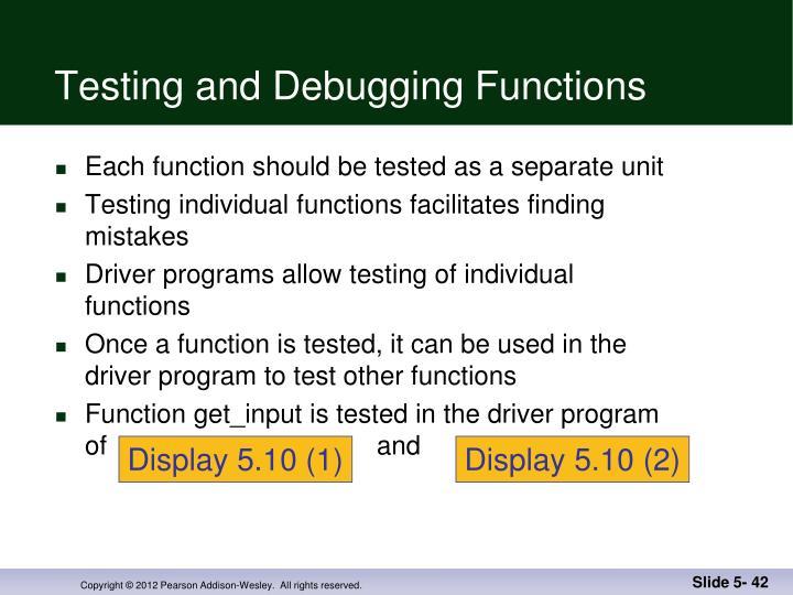 Testing and Debugging Functions