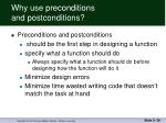 why use preconditions and postconditions