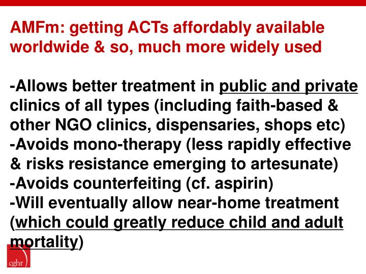 AMFm: getting ACTs affordably available worldwide & so, much more widely used