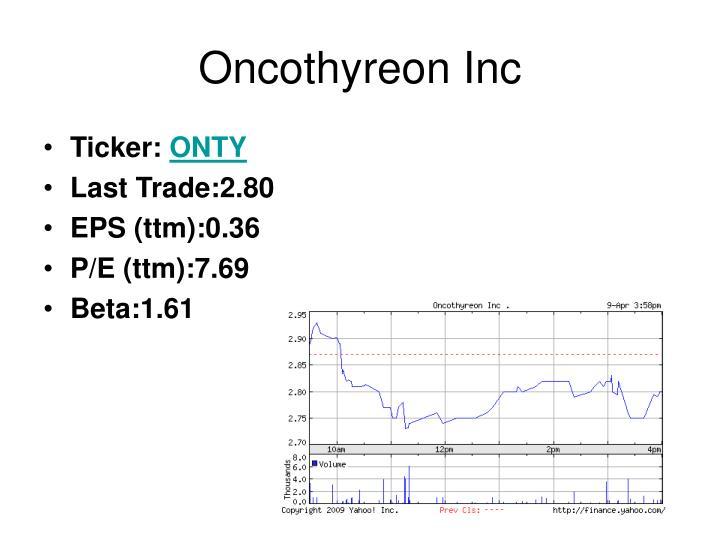 Oncothyreon Inc