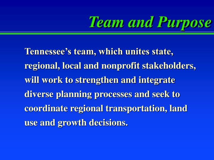 Team and Purpose