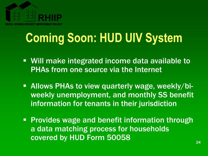Coming Soon: HUD UIV System