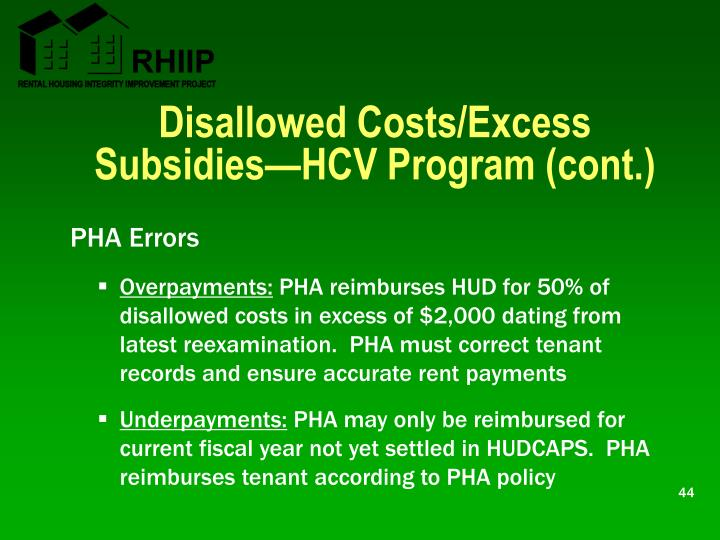 Disallowed Costs/Excess Subsidies—HCV Program (cont.)