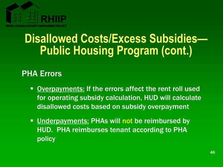 Disallowed Costs/Excess Subsidies—Public Housing Program (cont.)