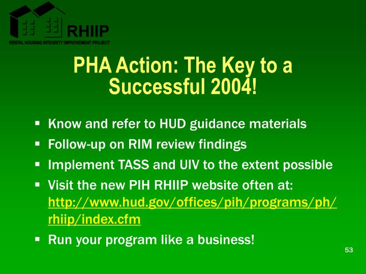 PHA Action: The Key to a Successful 2004!
