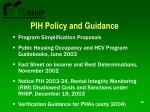 pih policy and guidance