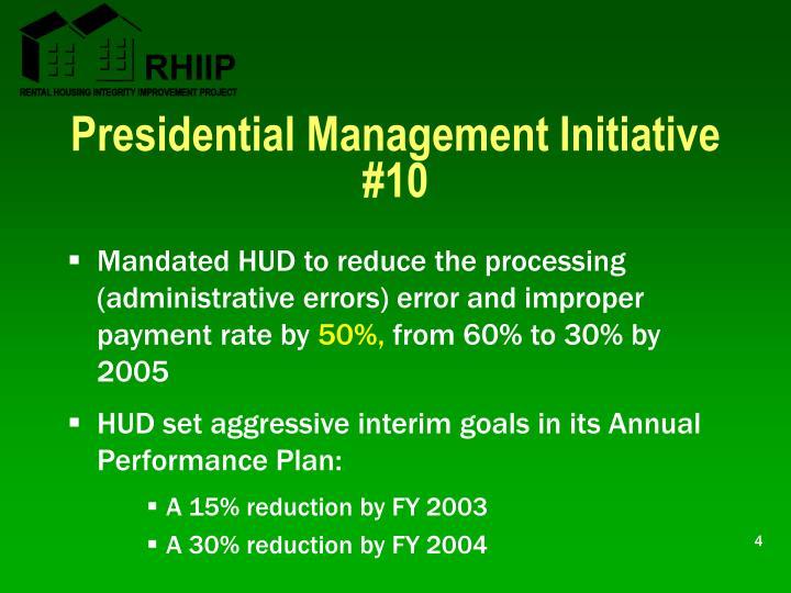 Presidential Management Initiative #10
