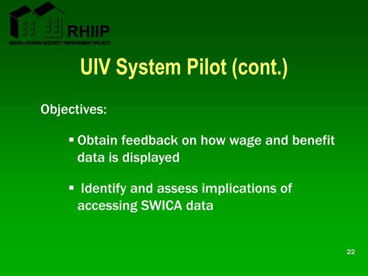UIV System Pilot (cont.)