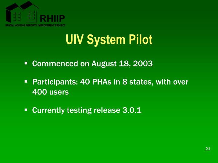 UIV System Pilot