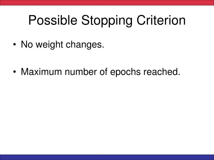 Possible Stopping Criterion