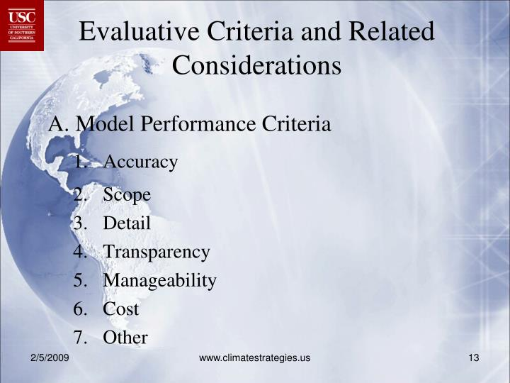 Evaluative Criteria and Related Considerations