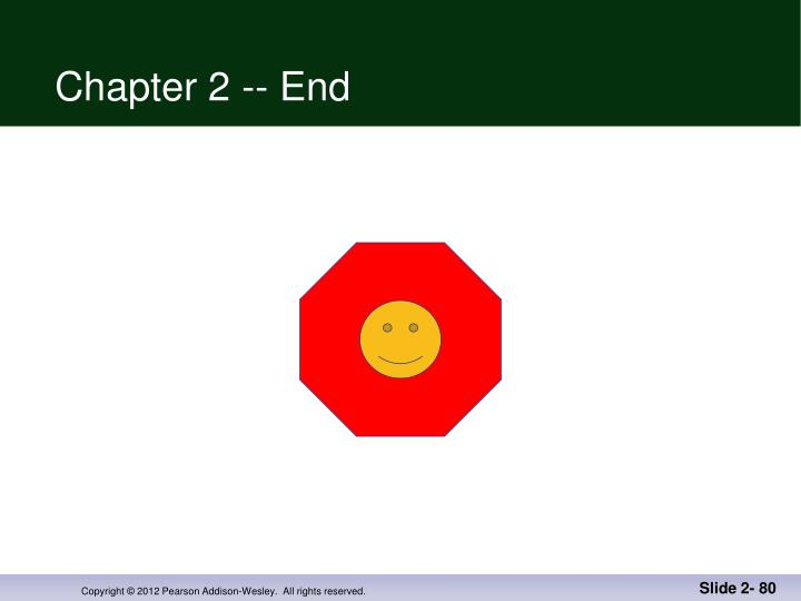 Chapter 2 -- End