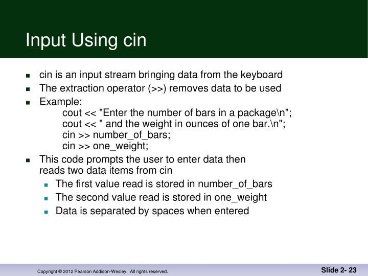 Input Using cin