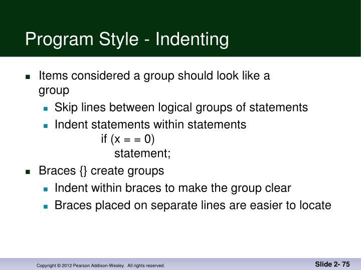 Program Style - Indenting
