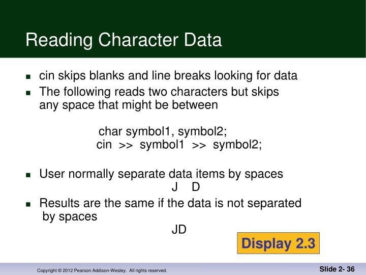 Reading Character Data