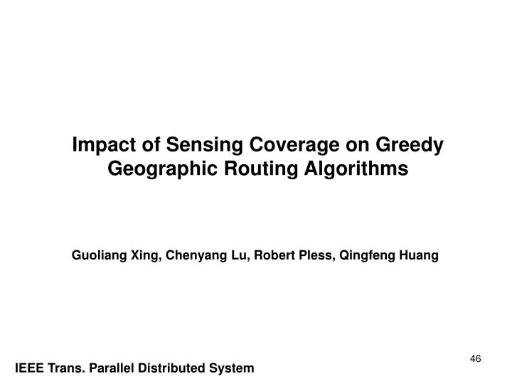 Impact of Sensing Coverage on Greedy Geographic Routing Algorithms