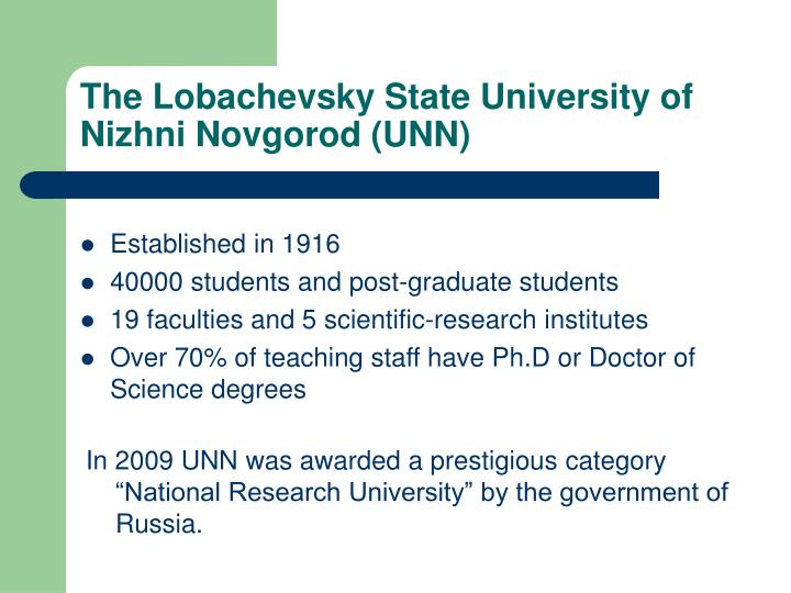 The lobachevsky state university of nizhni novgorod unn