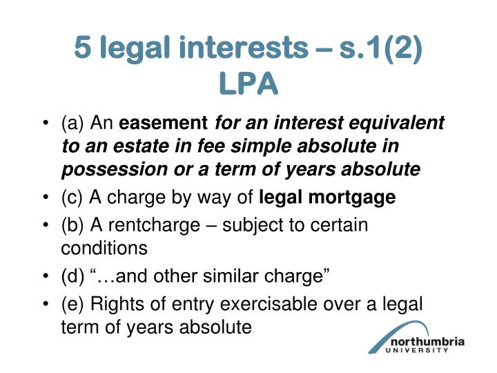 5 legal interests – s.1(2) LPA