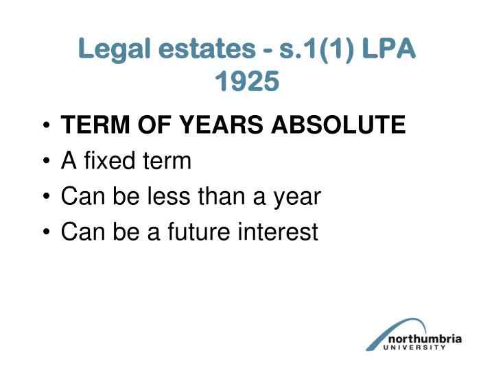 Legal estates - s.1(1) LPA 1925