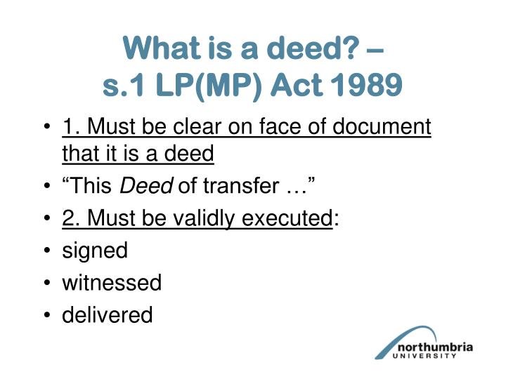 What is a deed? –