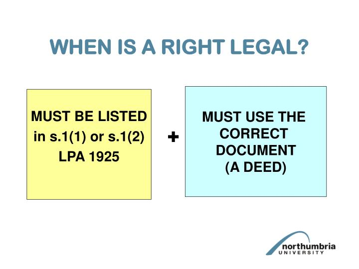WHEN IS A RIGHT LEGAL?
