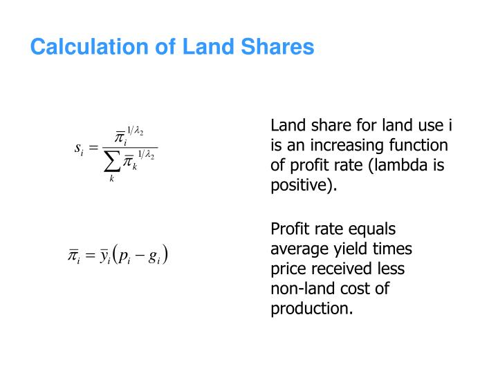 Calculation of Land Shares