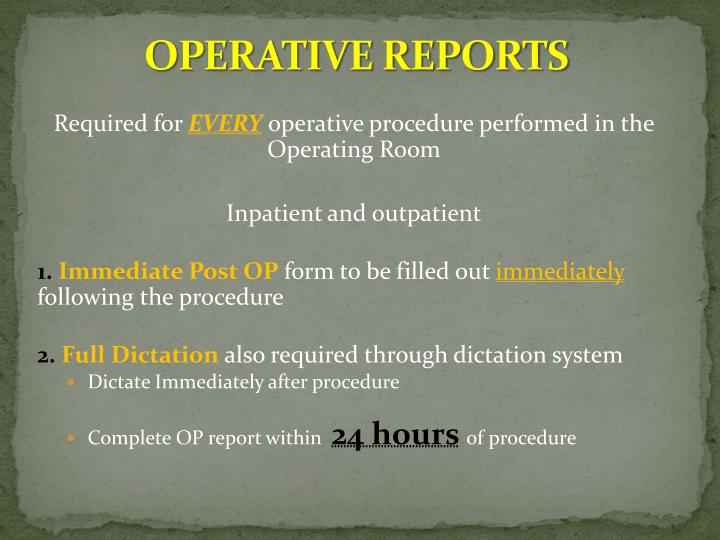 OPERATIVE REPORTS
