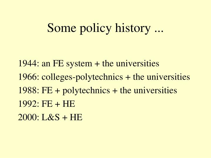 Some policy history ...