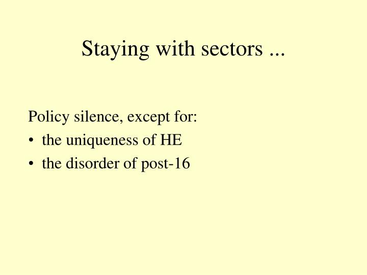 Staying with sectors ...