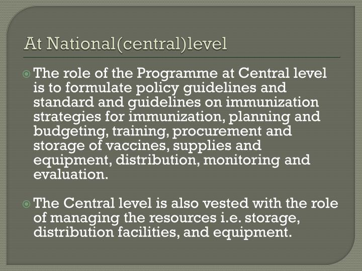 At National(central)level