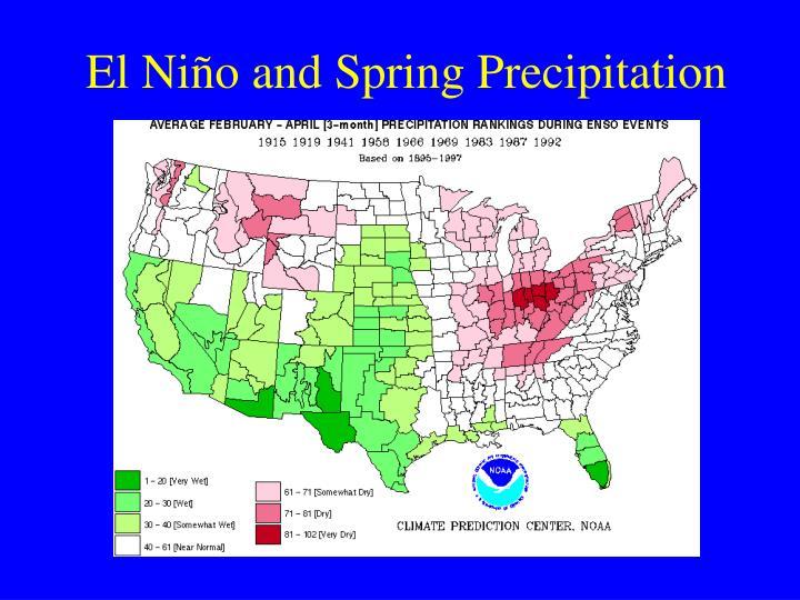 El Niño and Spring Precipitation