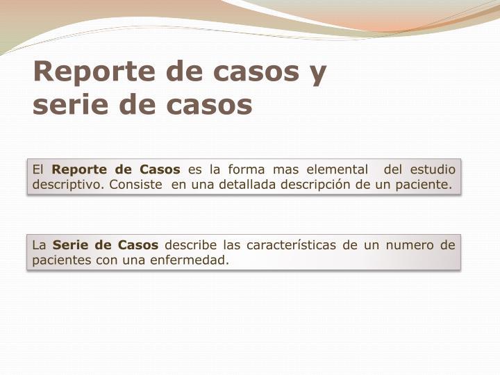 Reporte de casos y