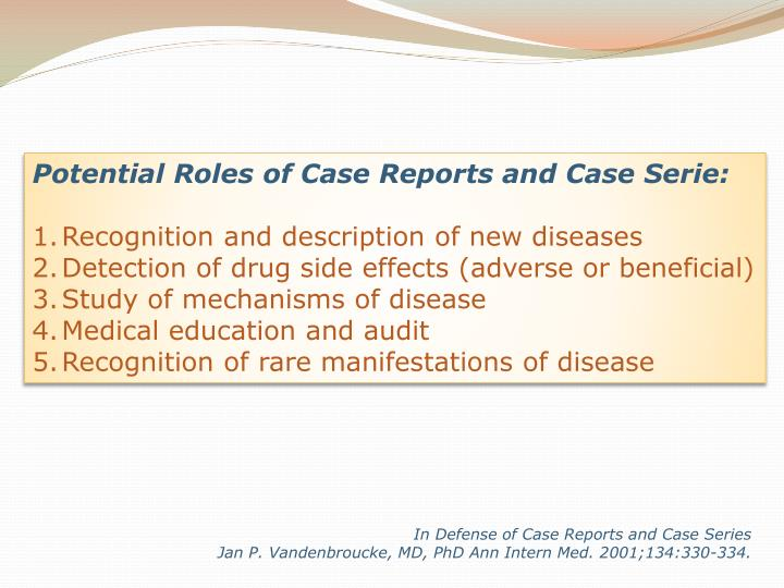 Potential Roles of Case Reports and Case