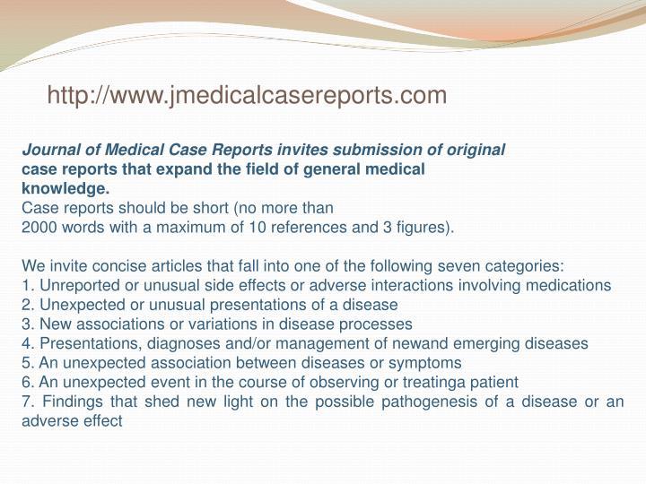 http://www.jmedicalcasereports.com