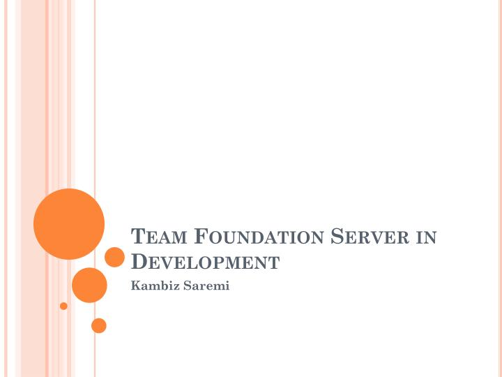 Team foundation server in development