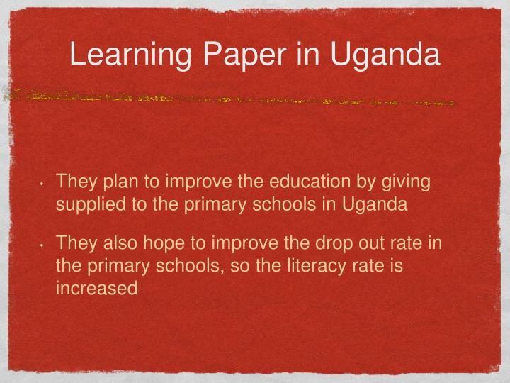 Learning Paper in Uganda