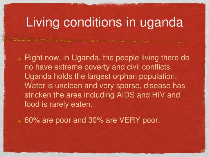 Living conditions in uganda