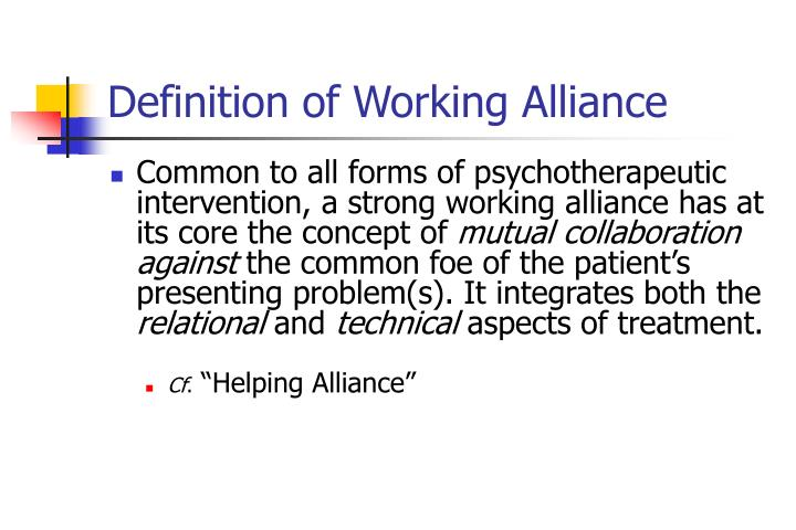 Definition of Working Alliance