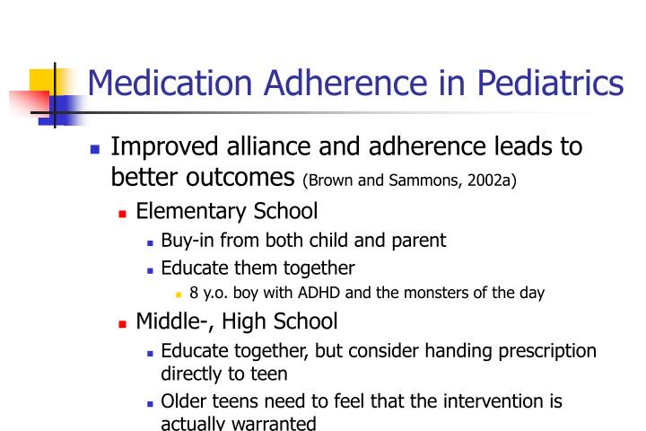 Medication Adherence in Pediatrics