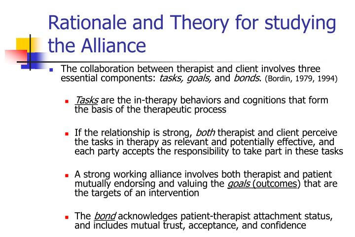 Rationale and Theory for studying the Alliance