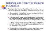 rationale and theory for studying the alliance1